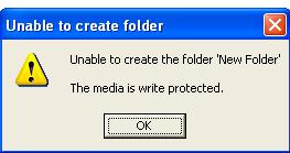 Unable to create folder. The media is write protected.