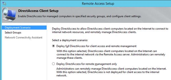Deploy full DirectAccess for client access and remote management
