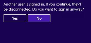 Another user is signed in. If you continue, they will be disconnected.