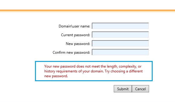 Your new password does not meet the length, complexity, or history requirements of your domain. Try choosing a different new password