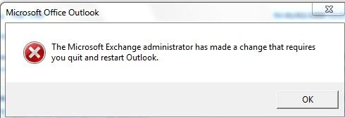 The Microsoft Exchange administrator has made a change that requires you quit and restart Outlook