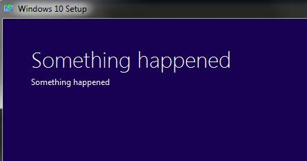 Windows 10 Setup - Something happened