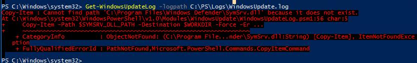 WindowsUpdateLog.psm1 Cannot find path 'C:\Program Files\Windows Defender\SymSrv.dll'