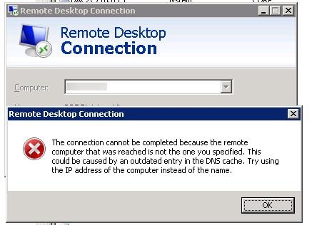 The connection cannot be completed because the remote computer that was reached is not the one you specified. This could be caused by an outdated entry in the DNS cache. Try using the IP address of the computer instead of the name