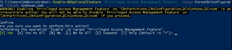 Enable-ADOptionalFeature 'Privileged Access Management Feature'