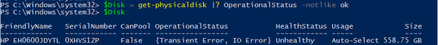 $Disk = Get-PhysicalDisk |? OperationalStatus -Notlike ok