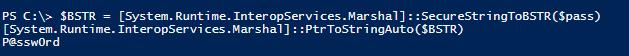 SecureStringToBSTR получение пароля в открытом виде
