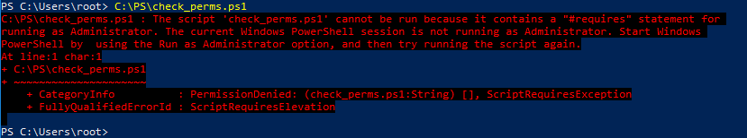 "The powershell script cannot be run because it contains a ""#requires"" statement for running as Administrator"