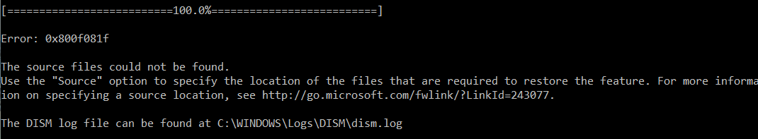 DISM /RestoreHealth Error 0x800f081f, The source files could not be found
