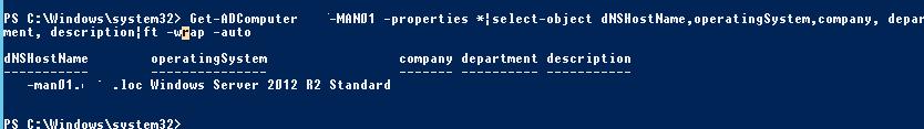 Get-ADComputer dNSHostName,operatingSystem,company,department, description