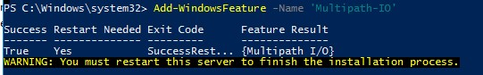 Add-WindowsFeature Multipath-IO powershell