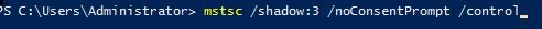 mstsc shadow control noConsentPrompt подключится в сесиию пользователя из cmd