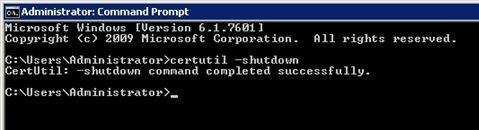 certutil –shutdown