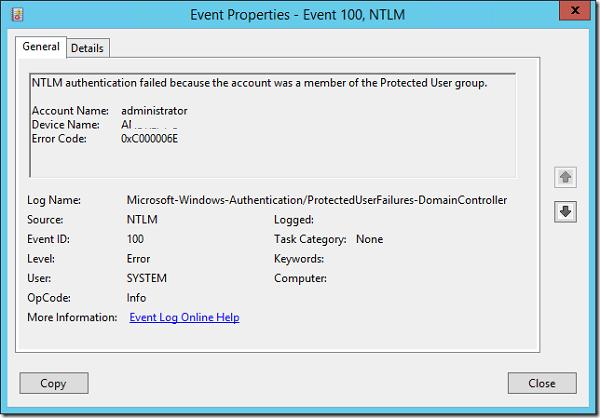 NTLM authentication failed because the account was a member of the Protected User group.