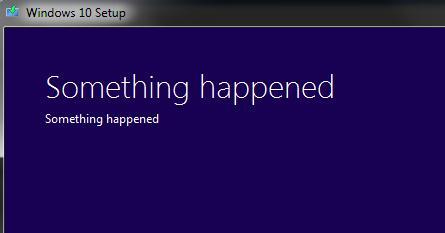 Windows 10 Setup - Something happened
