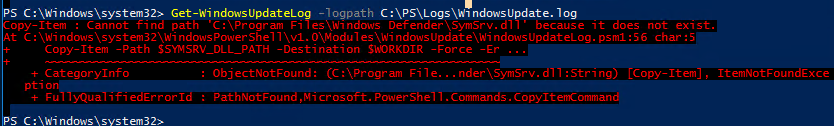 WindowsUpdateLog.psm1 Cannot find path 'C:\Program Files\Windows Defender\SymSrv.dll'