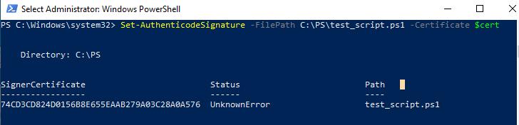 Set-AuthenticodeSignature UnknownError