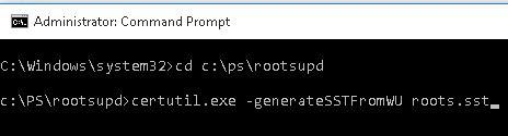 certutil.exe -generateSSTFromWU