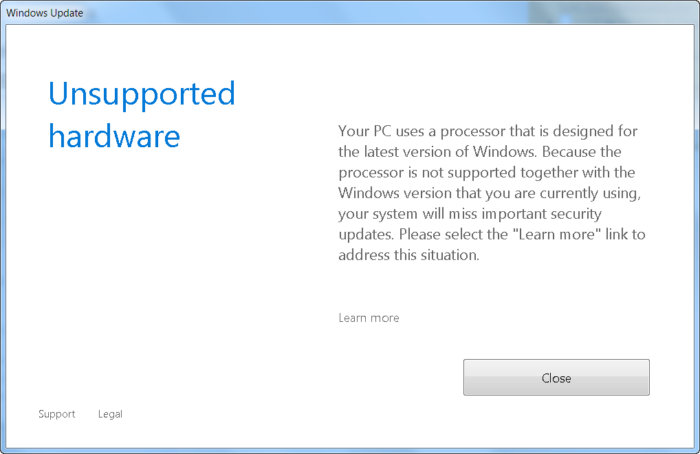 Unsupported hardware Your PC uses a processor that is designed for the latest version of Windows