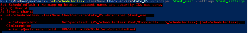Set-ScheduledTask : No mapping between account names and security IDs was done