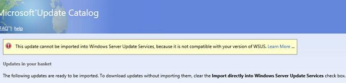 ошибка при добавлении обновления на WSUS: it is not compatible with your version of WSUS