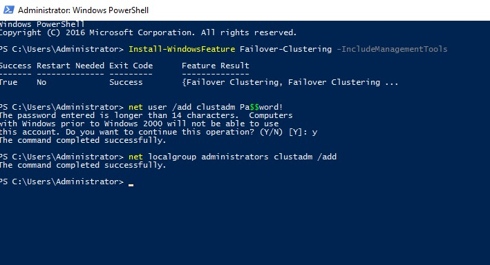 : Install-WindowsFeature Failover-Clustering –IncludeManagementTools