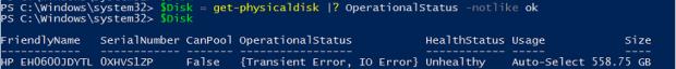 $Disk = Get-PhysicalDisk |? OperationalStatus -Notlike ok