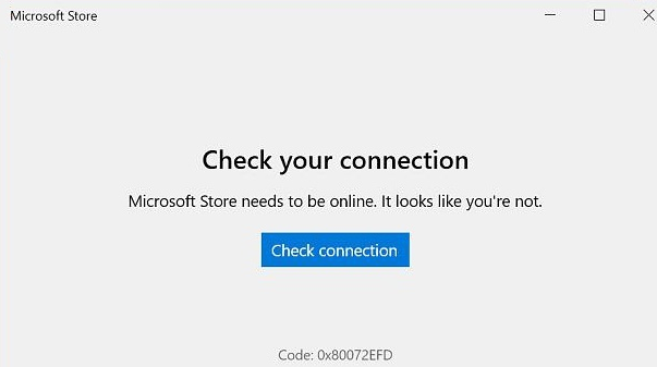 Windows 10 1809 Check your connection Microsoft Store Code: 0x80072EFD