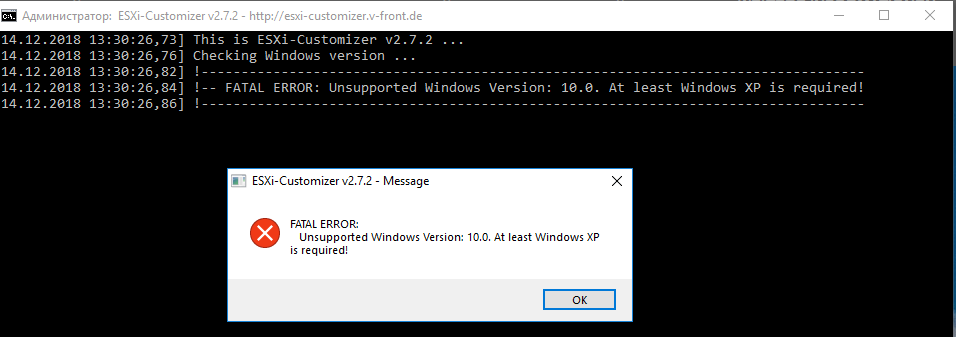 ESXi-Customizer v2.7.2 - Message --------------------------- FATAL ERROR: Unsupported Windows Version: 10.0