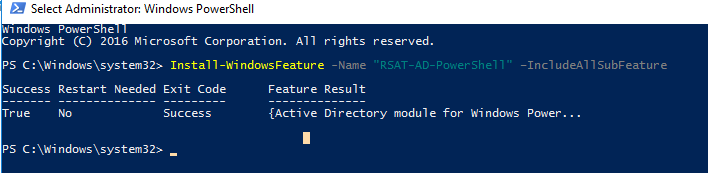 "Install-WindowsFeature -Name ""RSAT-AD-PowerShell"""