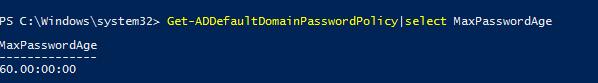 Get-ADDefaultDomainPasswordPolicy термін дії пароля в домені MaxPasswordAge