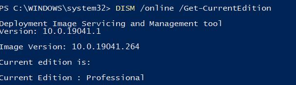 узнать текущую редакцию Windows 10 с помощью  DISM