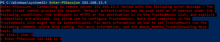Default authentication may be used with an IP address under the following conditions: the transport is HTTPS or the destination is in the TrustedHosts list, and explicit credentials are provided